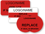 Replace if Seal is Broken Labels