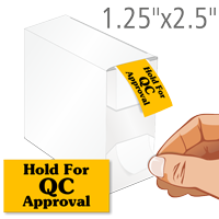 Hold For QC Approval Labels in Dispenser Box