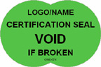 Certification Seal - Void if Broken Label