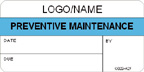 Preventive Maintenance Label [add name or logo]