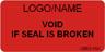 Void if Seal is Broken Label