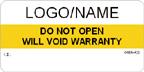 Do Not Open, Will Void Warranty Label