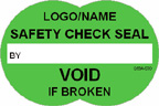Safety Check Seal, Void if Broken Label