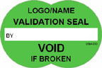 Validation Seal - Void if Broken Label