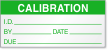 Calibration I.D. By, Date, Due Label