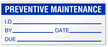 Preventive Maintenance I.D. Write-On Quality Control Label