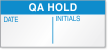 QA Hold Calibration Label
