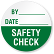Safety Check - By/Date Write-On Quality Control Label