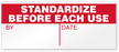 Standardize Before Each Use Write-On Quality Control Label