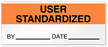 User Standardized By Date Write-On Quality Control Label
