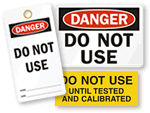 Do Not Use Labels, Signs & Tags
