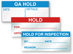 Hold For Inspection Labels