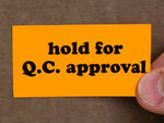 Hold for QC Approval Labels