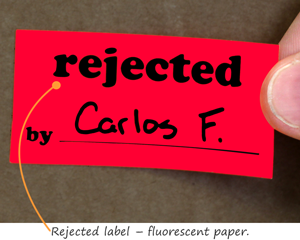 Rejected label – fluorescent paper.