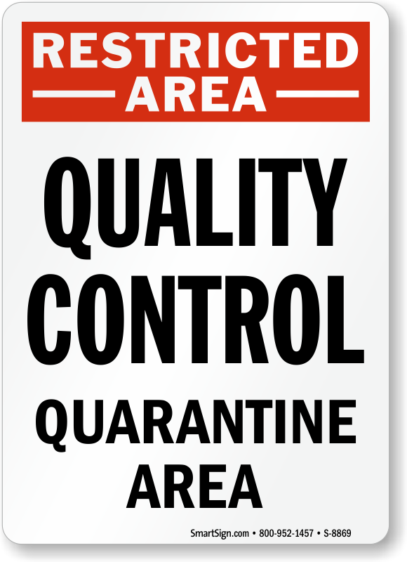photograph regarding Quarantine Sign Printable titled Excellent Handle Indications - Top quality Deal with Labels