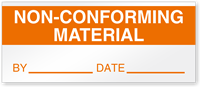 Non-Conforming Material By Date Write-On Quality Control Label
