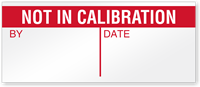 Not In Calibration Write-On Quality Control Label