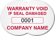 Customizable Warranty Void If Seal Damaged Tag