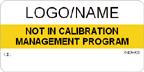Not in Calibration Management Program Label