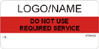 Do Not Use - Required Service Label