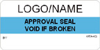 Approval Seal - Void if Broken Label