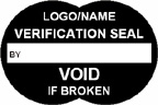 Verification Seal - Void if Broken Label