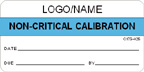 Non-Critical Calibration Label [add name or logo]