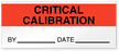 Critical Calibration By Date Write-On Quality Control Label