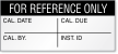 For Reference Only Calibration Label