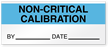 Non-Critical Calibration By Date Write-On Quality Control Label