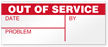 Out Of Service Write-On Quality Control Label
