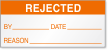 Rejected By, Date, Reasons Calibration Label