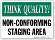 Non Conforming Staging Area Sign
