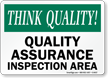 Quality Assurance Inspection Area Sign